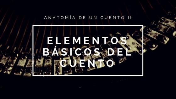 anatomia-de-un-cuento-ii